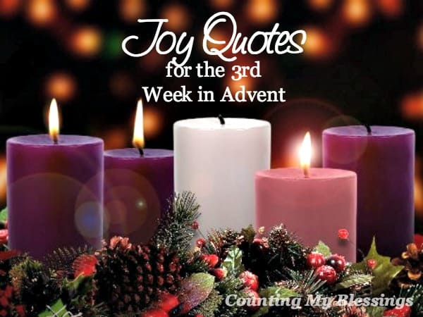 joy quotes for the third week of advent counting my. Black Bedroom Furniture Sets. Home Design Ideas
